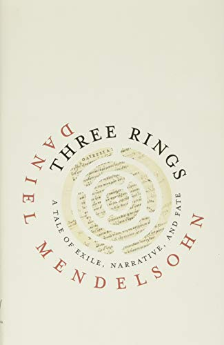 9780813944661: Three Rings: A Tale of Exile, Narrative, and Fate