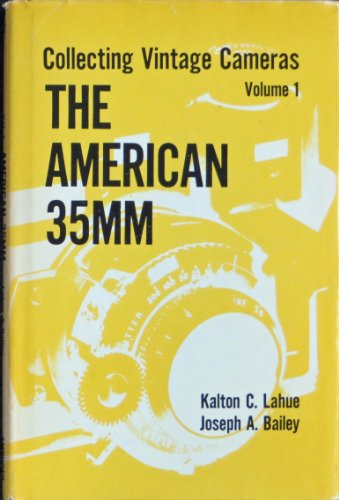 9780814017685: Collecting Vintage Cameras: Volume I: The American 35mm