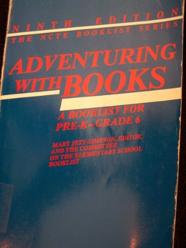 9780814100783: Adventuring With Books: A Booklist for Pre-K-Grade 6
