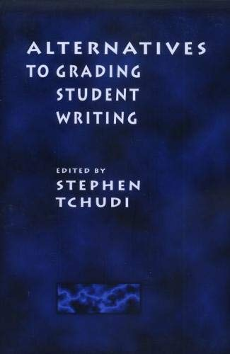 9780814101308: Alternatives to Grading Student Writing