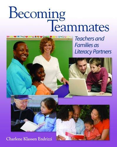 9780814102732: Becoming Teammates: Teachers and Families as Literacy Partners