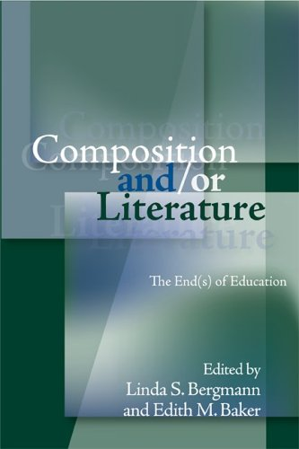 9780814108079: Composition And/Or Literature: The Ends of Education (Refiguring English Studies)