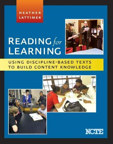 9780814108437: Reading for Learning: Using Discipline-Based Texts to Build Content Knowledge