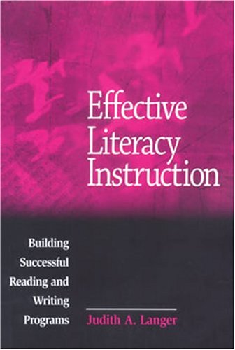 9780814112946: Effective Literacy Instruction: Building Successful Reading and Writing Programs