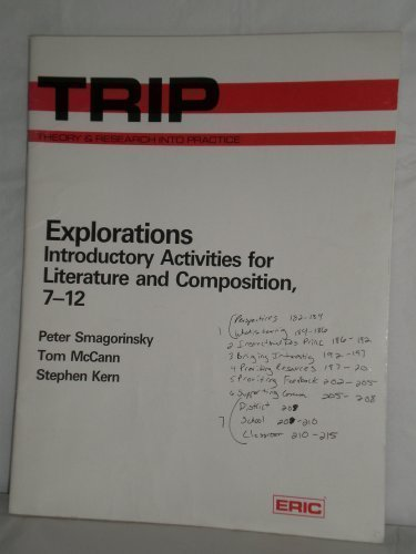 Explorations : Introductory Activities for Literature and: Peter Smagorinsky; Stephen