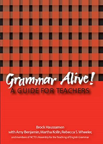9780814118726: Grammar Alive: A Guide for Teachers