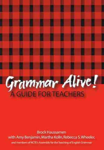 9780814118726: Grammar Alive: A Guide for Teachers