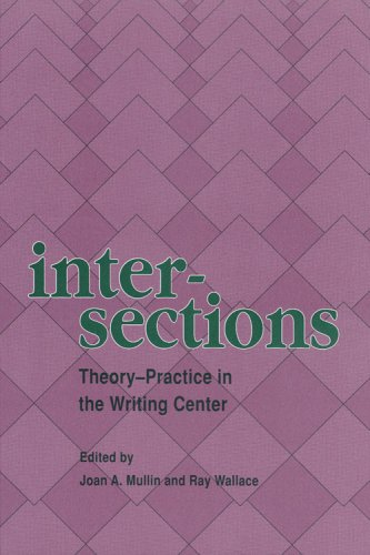 9780814123317: Intersections: Theory-Practice in the Writing Center