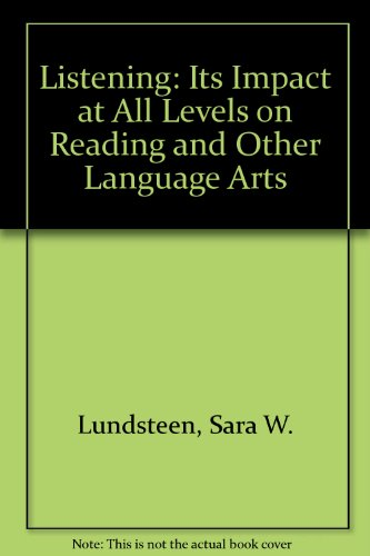 9780814129494: Listening: Its Impact at All Levels on Reading and Other Language Arts