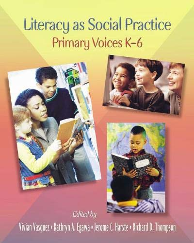 9780814129678: Literacy As Social Practice: Primary Voices K-6