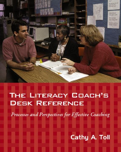 9780814129685: The Literacy Coach's Desk Reference: Processes And Perspectives for Effective Coaching