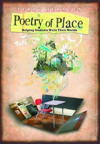 9780814136089: Poetry of Place: Helping Students Write Their Worlds