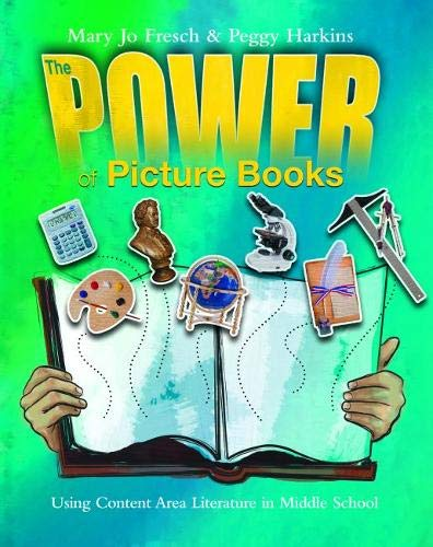 9780814136331: Power of Picture Books: Using Content Area Literature in the Middle School