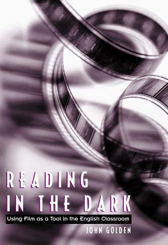 9780814138724: Reading in the Dark: Using Film As a Tool in the English Classroom