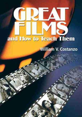 9780814139097: Great Films and How to Teach Them
