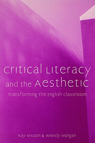 9780814149515: Critical Literacy and the Aesthetic: Transforming the English Classroom (Refiguring English Studies)