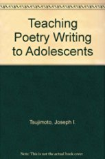 9780814152263: Teaching Poetry Writing to Adolescents