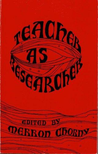 9780814152676: Teacher As Researcher