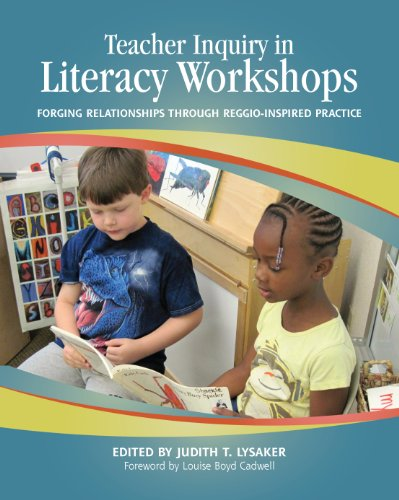 9780814154878: Teacher Inquiry in Literacy Workshops: Forging Relationships through Reggio-Inspired Practice