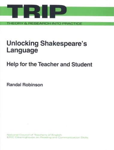 9780814155684: Unlocking Shakespeare's Language: Help for the Teacher and Student (THEORY AND RESEARCH INTO PRACTICE)