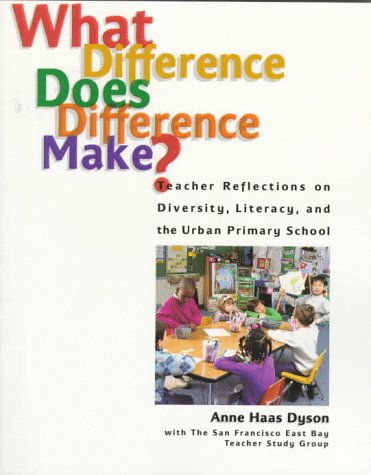 9780814156575: What Difference Does Difference Make?: Teacher Reflections on Diversity, Literacy, and the Urban Primary School