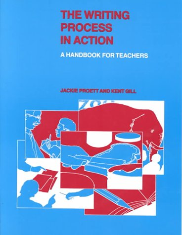 9780814158722: The Writing Process in Action: A Handbook for Teachers