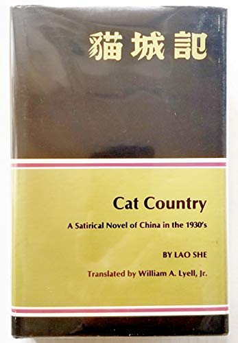 9780814200131: Cat Country : A Satirical Novel of China in the 1930's