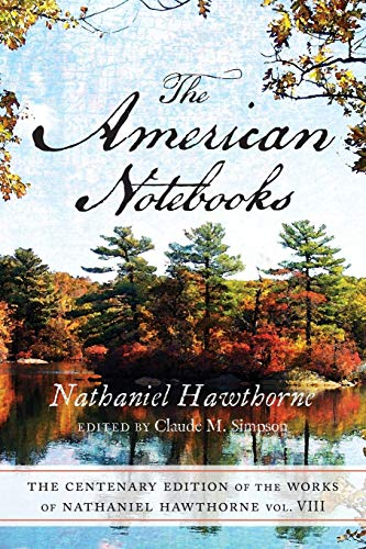 9780814201862: The American Notebooks: The Centenary Edition