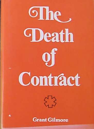 9780814201893: The Death of Contract ([Law forum series])