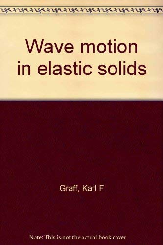 9780814202326: Title: Wave motion in elastic solids