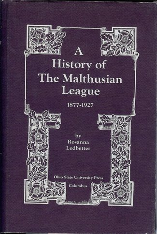 History of the Malthusian League, 1877-1927: Rosanna Ledbetter