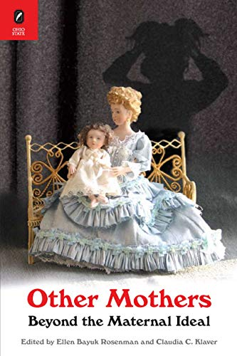 9780814202869: Other Mothers: Beyond The Maternal Ideal