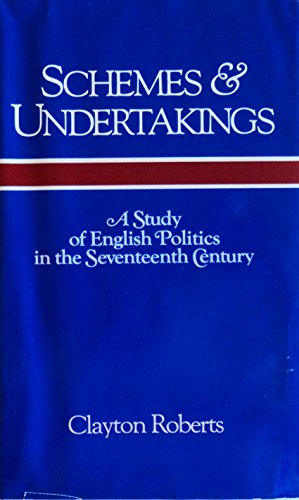 9780814203774: Schemes and Undertakings: A Study of English Politics in the Seventeenth-Century