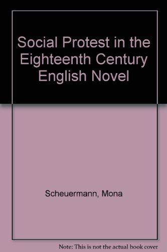 Social Protest in the 18Th-Century English Novel: Scheuermann, Mona