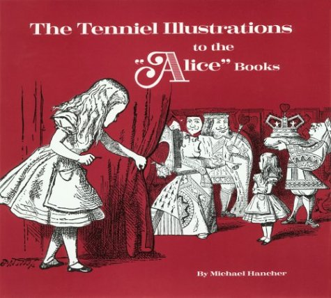 9780814204085: The Tenniel Illustrations to the Alice Books