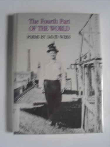 The Fourth Part of the World: Weiss, David