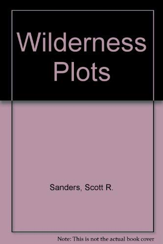 9780814204726: Wilderness Plots: Tales about the Settlement of the American Land