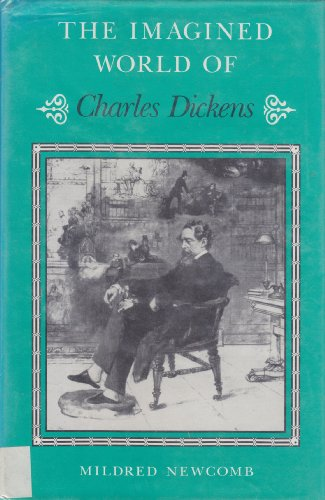 9780814204825: The Imagined World of Charles Dickens (Studies in Victorian Life and Literature)
