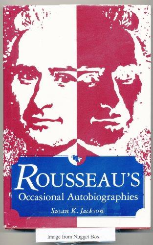9780814205655: Rousseau's Occasional Autobiographies