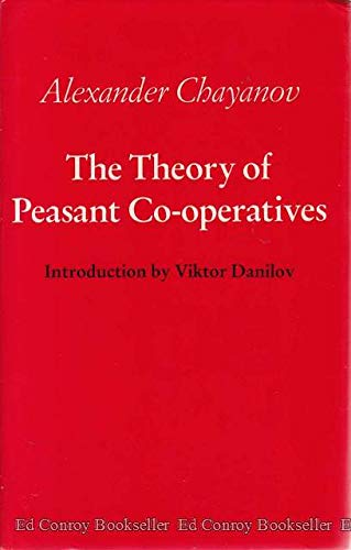 9780814205662: The Theory of Peasant Co-Operatives