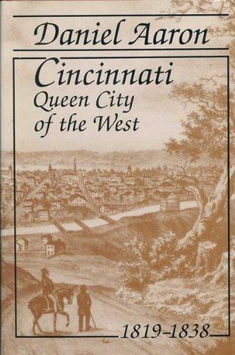 9780814205709: CINCINNATI: QUEEN CITY OF THE WEST, 1819-1838 (URBAN LIFE & URBAN LANDSCAPE)