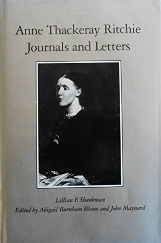 Anne Thackeray Ritchie: Journals and Letters: Anne Thackeray Ritchie