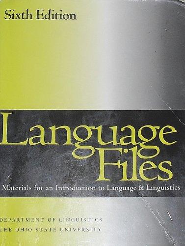 Language Files: Materials for an Introduction to Language & Linguistics: Jannedy, Stefanie; ...