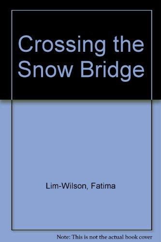 9780814206805: CROSSING THE SNOW BRIDGE (OSU JOURNAL AWARD POETRY)