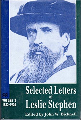 9780814206911: Selected Letters of Leslie Stephen, Vol. 2: 1882-1904