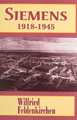 9780814207239: SIEMENS 1918 1945 (HISTORICAL PERSP BUS ENTERPRIS)