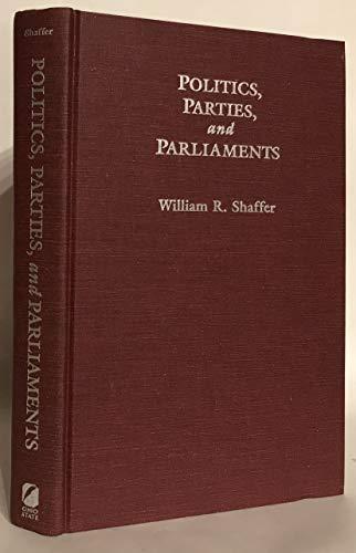 POLITICS PARTIES PARLIAMENTS: POLITICAL CHANGE IN NORWAY (PARLIAMENTS & LEGISLATURES) - WILLIAM R. SHAFFER