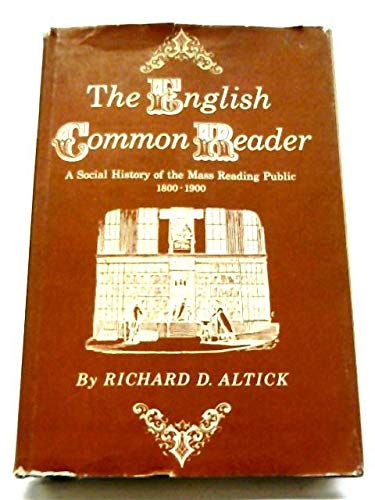 9780814207932: The English Common Reader: A Social History of the Mass Reading Public, 1800-1900