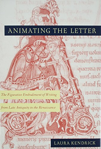 9780814208229: Animating the letter: The figurative embodiment of writing from late antiquity to the Renaissance