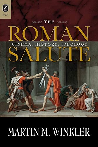 9780814208649: The Roman Salute: Cinema, History, Ideology